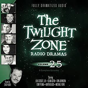 The Twilight Zone Radio Dramas, Volume 25 Radio/TV Program