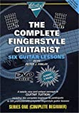 The Complete Fingerstyle Guitarist: Series 1 - Complete Beginner [DVD]