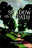 cover of Shadow on the Path :  Clearing the Psychological Blocks to Spiritual Development