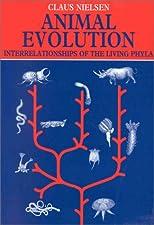 Animal Evolution Interrelationships of the Living Phyla by Nielsen
