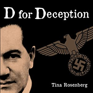 D for Deception | [Tina Rosenberg]