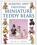img - for Making and Dressing Miniature Teddy Bears book / textbook / text book