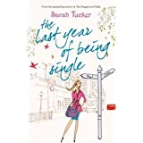 The Last Year of Being Single (MIRA)by Sarah Tucker