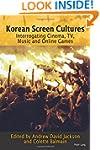 Korean Screen Cultures: Interrogating...