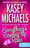 Everything's Coming Up Rosie (The Trouble With Men Series Book 2) (English Edition)