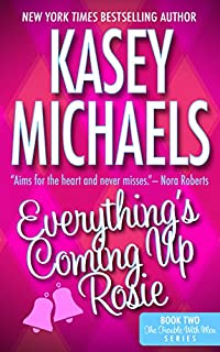 Everything's Coming Up Rosie by Kasey Michaels ebook deal