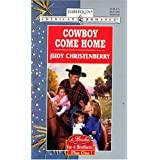 Cowboy come homeby Judy Christenberry