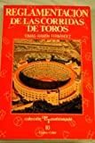 img - for Reglamentacion de las corridas de toros: Estudio historico y critico (Coleccion La Tauromaquia) (Spanish Edition) book / textbook / text book
