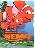 El reencuentro / The encounter (Mis Animalitos Buscando a Nemo / My Little Animals Finding Nemo) (Spanish Edition)