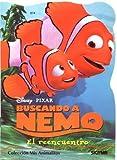 El reencuentro / The encounter (Mis Animalitos Buscando a Nemo / My Little Animals Finding Nemo) (Spanish Edition)