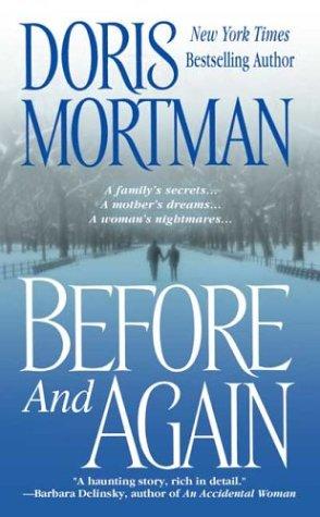 Before and Again, DORIS MORTMAN