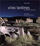Villes fantômes de l'Ouest américain (French Edition) (2851205943) by Koetzle, Hans-Michael