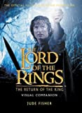 Return of King: Visual Companion (The Lord of the Rings) (0007116268) by Fisher, Jude