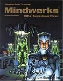 Rifts Sourcebook 3: Mindwerks (091621169X) by Siembieda, Kevin
