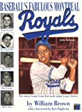 img - for The fabulous Montreal Royals - the team that made baseball history book / textbook / text book
