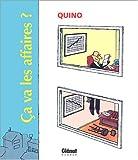 ca va les affaires ? (2723448576) by Quino