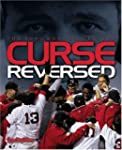 Curse Reversed: The 2004 Boston Red Sox