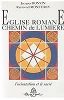 Eglise romane : Chemin de lumière