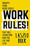Work Rules!: Insights from Inside Goo...