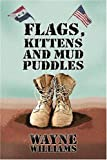 Flags, Kittens and Mudpuddles (1424137373) by Williams, Wayne