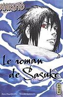 Naruto : Le roman de Sasuke : Tome 2