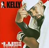 The R in R'n'b / Vol.1 : the B R.Kelly