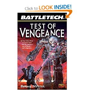 Test of Vengeance (Battletech) by Bryan Nystul