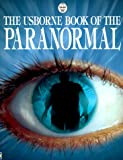 Book of the Paranormal (Usborne Paranormal Guides) (0746033907) by Doherty, Gillian