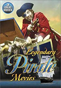 Legendary Pirate Movies (Captain Kidd / The Son Of Monte Cristo / Long John Silver's Return To Treasure Island)
