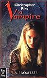 La Vampire - La promesse (French Edition)