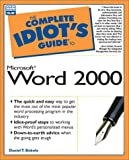 Complete Idiots Guide to Microsoft Word 2000