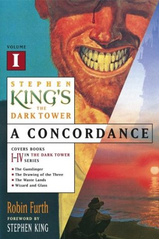 Stephen King the Dark Tower: A Concordance: 1
