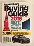 Consumer Reports Buying Guide 2016 Best and Worst Products