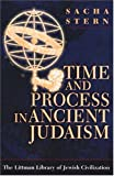 img - for Time and Process in Ancient Judaism book / textbook / text book