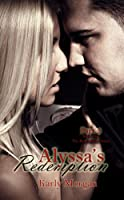 Alyssa's Redemption: Part Two (The Redemption Series Book 2)