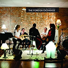 Dear Friends: An Evening With The Foreign Exchange