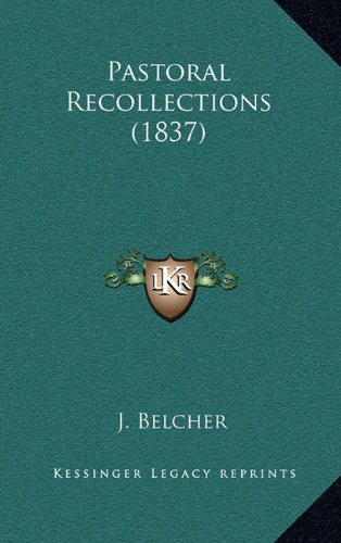 Pastoral Recollections (1837)