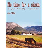 No time for a siestaby June Wolfe
