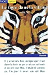 Le tigre dans la vitrine par Zeï