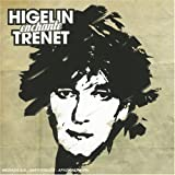 Higelin Enchante Tr�netpar Jacques Higelin