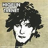 Higelin Enchante Tr�netpar Jacques Higelin