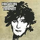 Higelin Enchante Tr�net