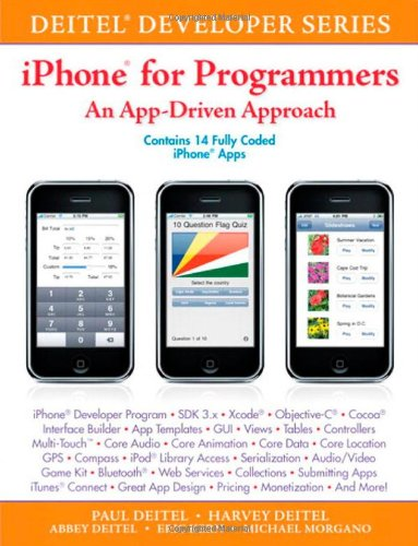 iPhone for Programmers: An App-Driven Approach (Deitel Developer Series)