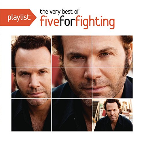 Five For Fighting - Playlist The Very Best Of Five For Fighting - Zortam Music