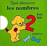 Spot d�couvre les nombres (French Edition)