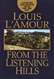From the Listening Hills (Louis L'Amour) (0375432116) by L'Amour, Louis