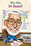 Who Was Dr. Seuss? (Who Was...?)