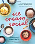Ice Cream Social: 100 Artisanal Recip...