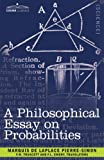 img - for A Philosophical Essay on Probabilities book / textbook / text book