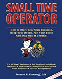 img - for Small Time Operator 2010 Edition (How to Start Your Own Business, Keep Your Books, Pay Your Taxes And Stay Out of Trouble) book / textbook / text book